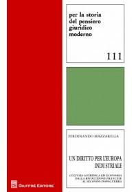 Un Diritto per l'Europa Industriale di Mazzarella