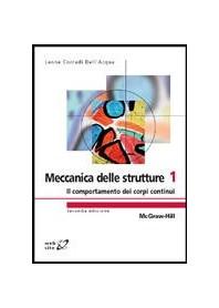 Meccanica Delle Strutture 1 - Il Comportamento Dei Corpi Continui di Corradi Dell'Acqua