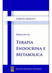 Principi Di Terapia Endocrina E Metabolica di F. Monaco
