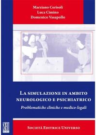 La Simulazione in  Ambito Neurologico e Psichiatrico di Cerisoli, Cimino , Vasapollo