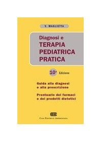Diagnosi E Terapia Pediatrica Pratica di Maglietta