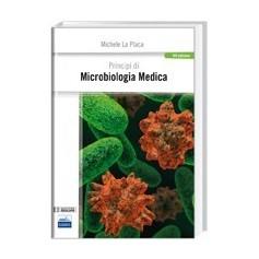 Principi Di Microbiologia Medica di M. La Placa