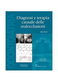 Diagnosi E Terapia Causale Delle Malocclusioni di M. Bondi