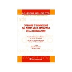 Categorie e Terminologie del Diritto nella Prospettiva della Comparazione ATTI SIRD di Graziadei, Pozzo