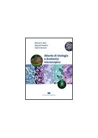 Atlante Di Istologia E Anatomia Microscopica di Ross, Pawlina, Barnash