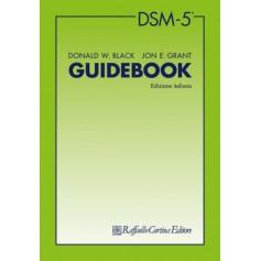 DSM-5 Guidebook di Black, Grant