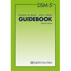 DSM-5 Guidebook di Black, Grant