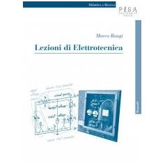 Lezioni Di Elettrotecnica di M. Raugi