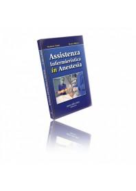 Assistenza Infermieristica In Anestesia di G. Torri