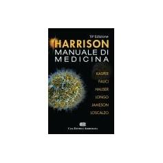 Harrison Manuale di Medicina di Harrison, Kasper, Fauci, Hauser, Longo, Jameson, Loscalzo