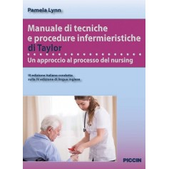 Manuale Di Tecniche E Procedure Infermieristiche Di Taylor di Lynn