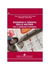 Diagnosi E Terapia Delle Aritmie Per La Medicina D'Urgenza di Lenzi, Binetti, Cavazza, Margotti, Strada