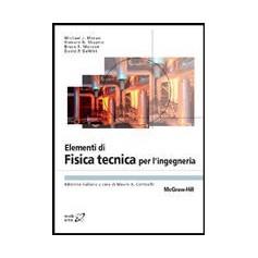 Elementi Di Fisica Tecnica Per L'Ingegneria di Moran, Shapiro, Munson, DeWitt