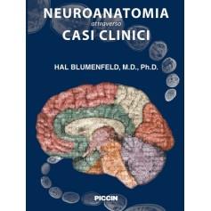 Neuroanatomia Attraverso Casi Clinici di Hal Blumenfeld