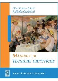 Manuale Di Tecniche Dietetiche di G. F. Adami, R. Gradaschi