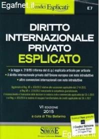 Diritto Internazionale Privato Esplicato 2015 di Tito Ballarino, a cura di