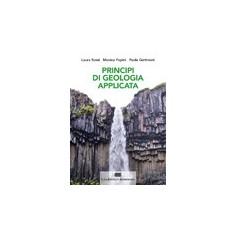 Principi Di Geologia Applicata di Scesi, Papini, Gattinoni