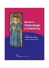 Manuale di Ginecologia e Ostetricia di Caruso