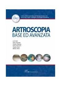 Artroscopia Base Ed Avanzata di  P. Adravanti, M. Denti, C. Mazzola, P. Randelli, C. Zorzi