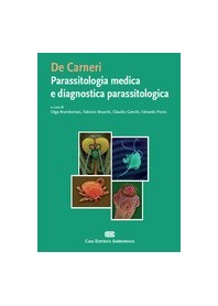 De Carneri - Parassitologia Medica E Diagnostica Parassitologica di Brandonisio, Bruschi, Genchi, Pozio