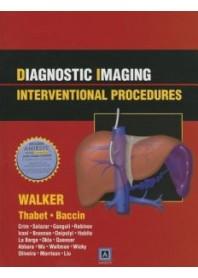Diagnostic Imaging: Interventional Procedures di T. G. Walker, L. Walker