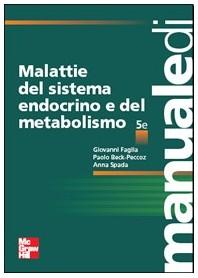 Malattie Del Sistema Endocrino E Del Metabolismo di Faglia, Beck-Peccoz, Spada