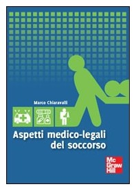 Aspetti Medico-Legali Del Soccorso di Chiaravalli