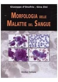 Morfologia Delle Malattie Del Sangue di G. D'Onofrio, G. Zini