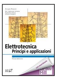 Elettrotecnica  - Principi E Applicazioni di Rizzoni
