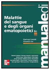 Malattie Del Sangue E Degli Organi Ematopoietici di Castoldi, Liso