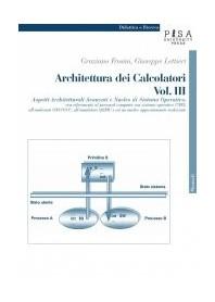Architettura Dei Calcolatori Vol. III di G. Frosini