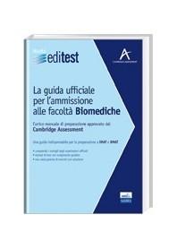 Editest - La Guida Ufficiale Cambridge Per L'ammissione Alle Facoltà Biomediche