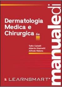Manuale di Dermatologia Medica e Chirurgica di Cainelli, Giannetti, Rebora