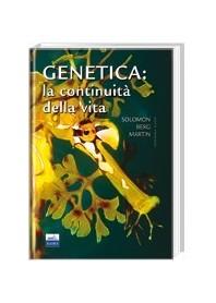 Genetica: La Continuità Della Vita di Solomon, Berg, Martin