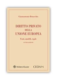 Diritto Privato Dell' Unione Europea di Benacchio